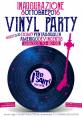 Inaugurazione - VINYL PARTY - selections 70/80/90