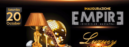 INAUGURAZIONE - EMPIRE CLUB
